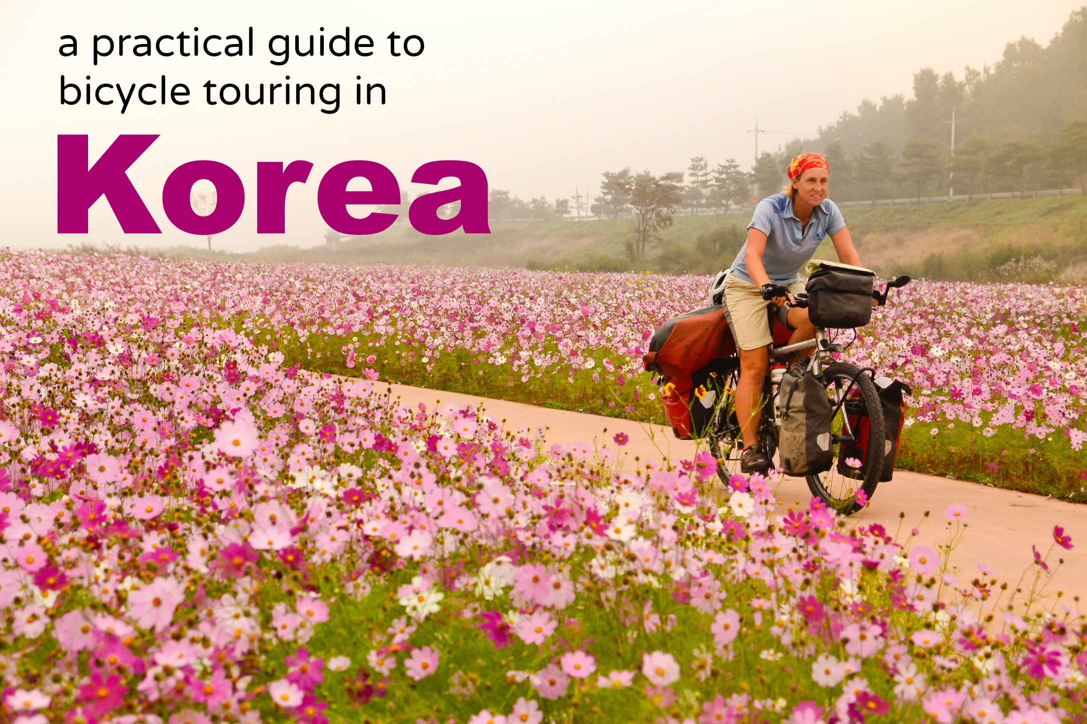 Free guide to bicycle touring in Korea