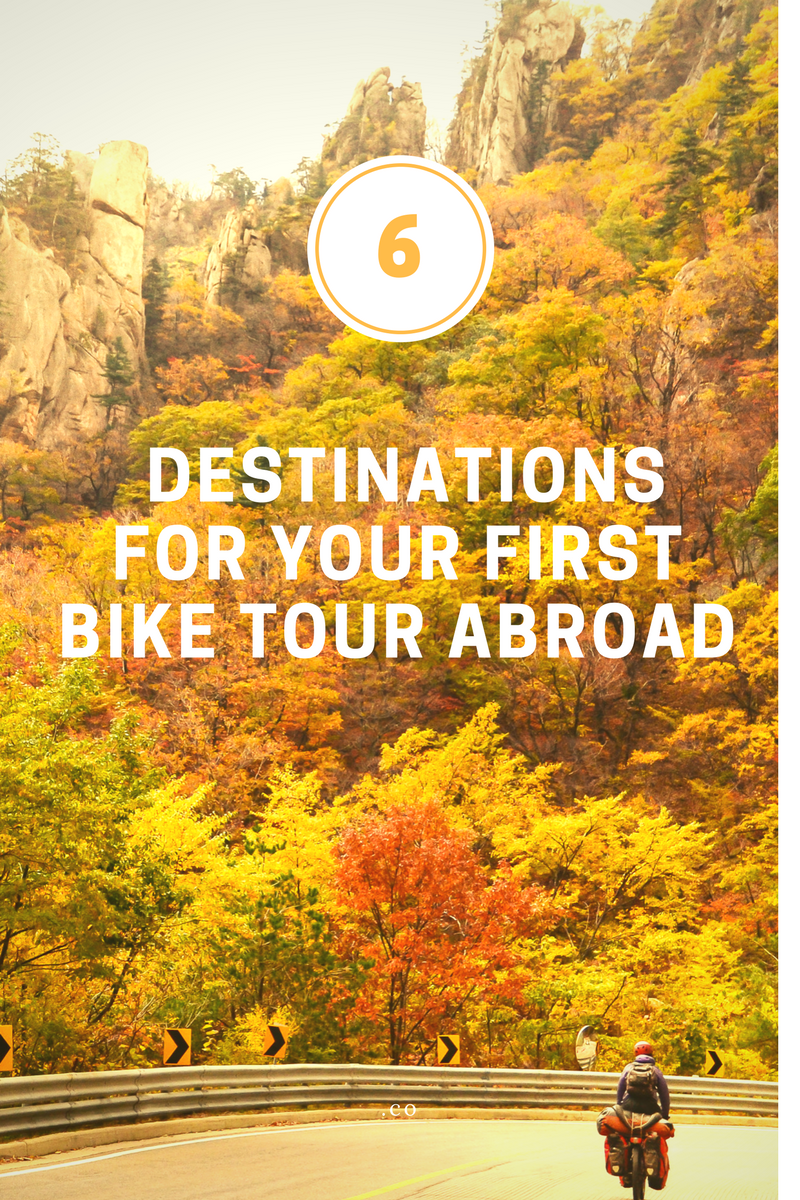 6 bike touring destinations abroad